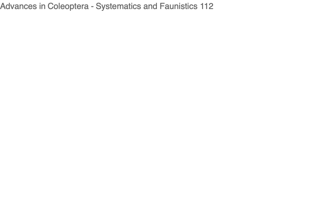 Advances in Coleoptera - Systematics and Faunistics 112